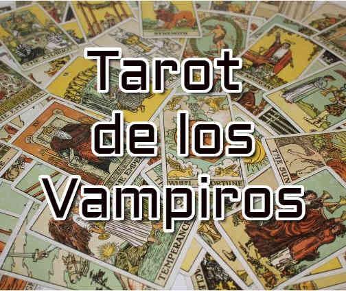 Tarot de los vampiros Online Gratis